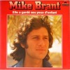 Elle A Gardé Ses Yeux D'enfant -  Mike Brant