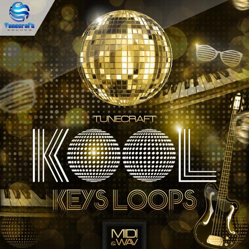 Tunecraft Kool Keys Loops // 200+ midi files & wav loops - OUT NOW