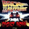 Back To The Future Theme Song (CASKET Trap Remix) FREE DOWNLOAD
