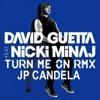David Guetta Feat Nicki Minaj Turn Me On Jp Candela Remix Mp3