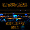 DANCEFLOOR KILLA (ORIGINAL MIX) BY DJ SYNTRONIK