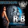 DJ PAUL'S CLASSIC R&B 90'S VAULT