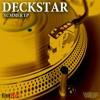 Deckstar - Summer EP