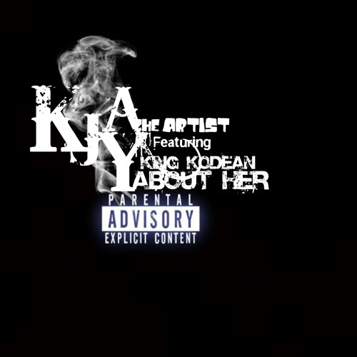 About Her (Featuring King Kodean)l Prod. By J.Trinity