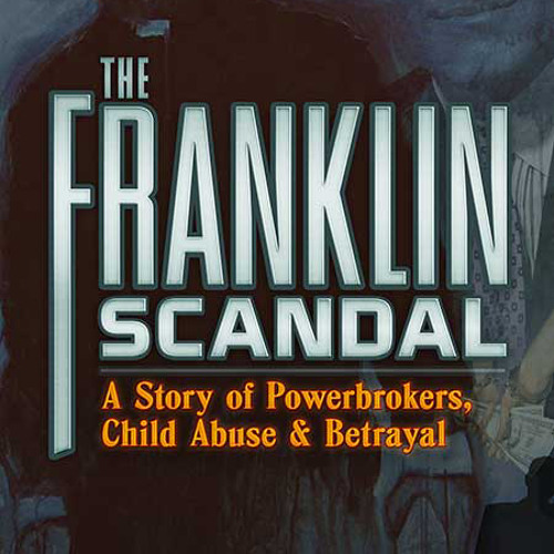 Nick Bryant on The Franklin Scandal: A Story of Powerbrokers, Child Abuse & Betrayal