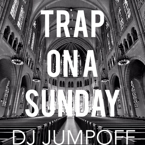Trap On A Sunday