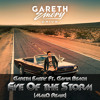 Gareth Emery Ft. Gavin Beach - Eye Of The Storm (MaiiQ Remix)