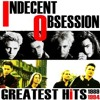 Indecent Obsession - Fixing A Broken Heart (Cover)