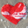 L.A. Work Somebody To Love 2 52