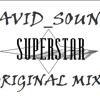 David_Sound - Superstar (Original Mix)