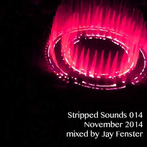 Stripped Sounds 014  November 2014