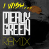 SKEE - LO - I WISH (MEAUX GREEN REMIX)