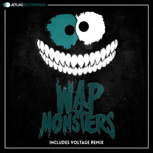 Monsters (Voltage Remix) by WAP