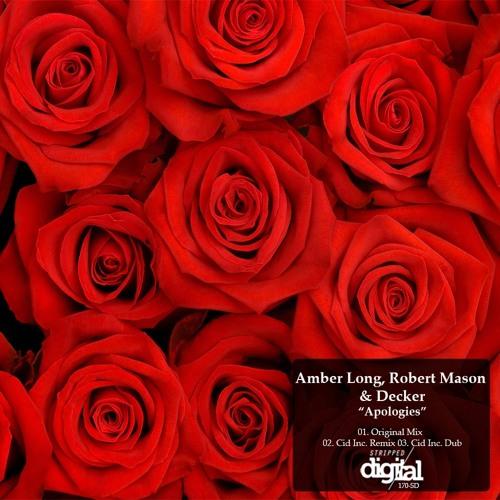 Amber Long, Robert Mason, Decker - Apologies (Cid Inc Remix)