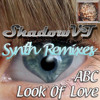 Look of love - ABC (ShadowVT's Synthremix)