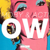 MOBY & ACTI - OW (Original Mix)[OUT NOW]