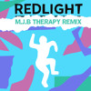 REDLIGHT X MARY J BLIGE (Therapy Remix)