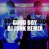 G-DRAGON X TAEYANG – GOOD BOY DJ JUNK REMIX (GOOD BOY X TALK DIRTY) - 44.1kHz / 32bit -