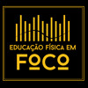 Ed Fis Em Foco - Programa 05