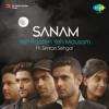 Download Sanam - Yeh Raaten Yeh Mausam ft. Simran Sehgal Mp3