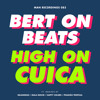 Bert  On Beats - High On Cuica