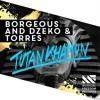 Borgeous and Dzeko & Torres - Tutankhamun mp3