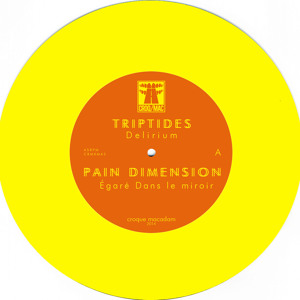 "Croque Macadam - Triptides / Pain Dimension (Digital 7"")"