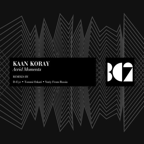 Download Kaan Koray - Acrid Moments (Original Mix) [BC2 Records]