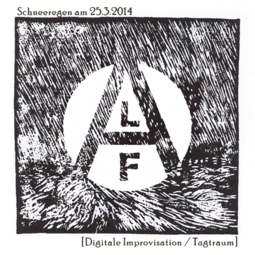Alf - Schneeregen am 25.3.2014 [Digitale Improvisation / Tagtraum]