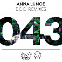 "Anna Lunoe - ""BDD"" (AC Slater NBD Remix)"