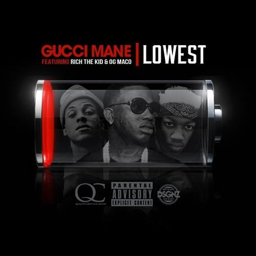 Gucci Mane ft. Rich The Kid & OG Maco – Lowest