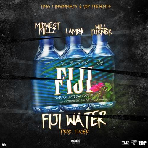 """Midwest Millz x LAMB$ x Will Turner  - """"FIJI WATER"""" (PROD. TUGER)"""