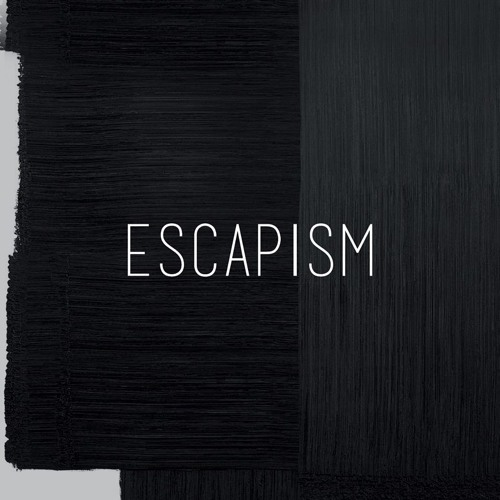 Escapism Teaser Mix 02