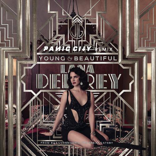 Lana Del Rey - Young and Beautiful (Panic City Remix)