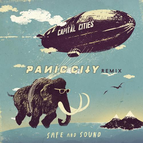 Capital Cities - Safe & Sound (Panic City Remix)