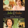 Julie and Julia by Julie Powell, Read by the Author - Audiobook Excerpt