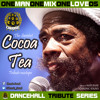 OneManOneMixOneLove Vol.05 COCOA TEA Tribute Mixtape by Mad Shak CHRONIC SOUND