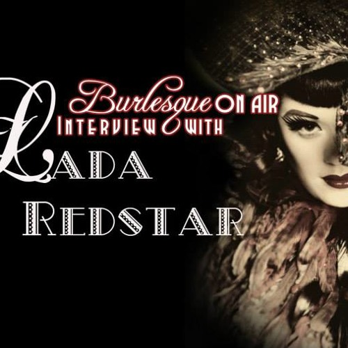 Burlesque on Air with Lady Lou no 3 - feat. Lada Redstar
