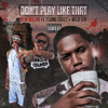Don't Play Like That feat Young Crazy and Wild Boy