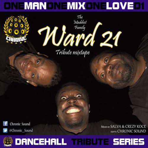 OneManOneMixOneLove Vol.1 WARD 21 Tribute Mixtape by CHRONIC SOUND