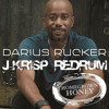 Darius Rucker - Homegrown Honey ((J-Krisp Redrum))