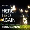 E-Type - Here I Go Again (Ural Dj's & Alex Kafer Sax remix)