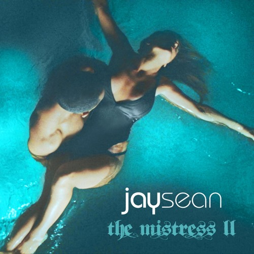 Jay Sean – The Mistress 2 @jaysean