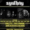 Syuthay - Star Syndrome (Medan Teriak 2014)