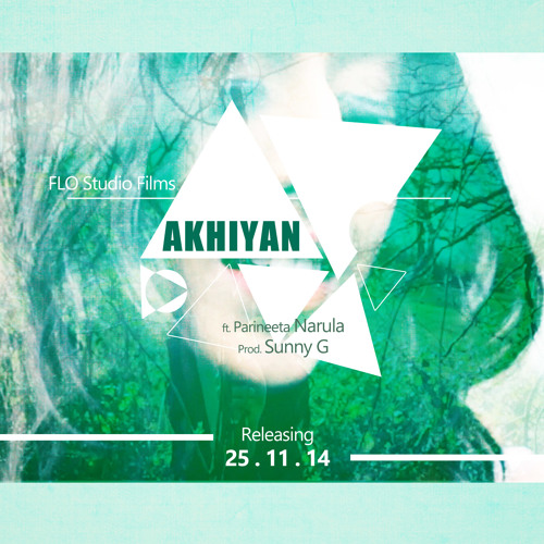 SUNNY-G FT PARINEETA NARULA - AKHIYAN (FREE DOWNLOAD)