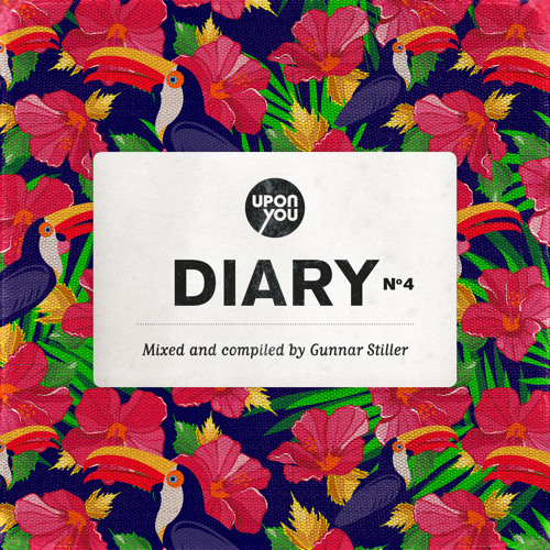 V.A. 'Upon.You Diary N°4' Mixed and compiled by Gunnar Stiller