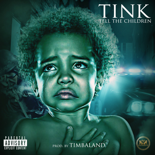 Audio: Tink   Tell the Children (Prod. Timbaland)