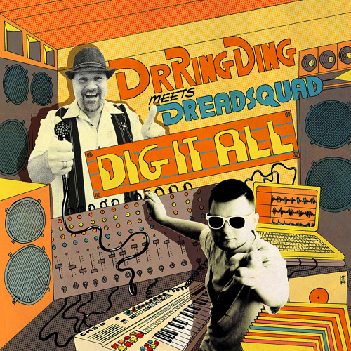 Dr. Ring Ding meets Dreadsquad - Dig It All (album promomix)