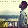 Como Saber - Miguel Angel (Karaoke Acustico By. Frank )