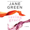 Saving Grace written and read by Jane Green - audiobook excerpt